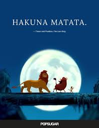 Lion King Love Quotes Cool Hakuna Matata Timon And Pumbaa The Lion King Best Disney Love