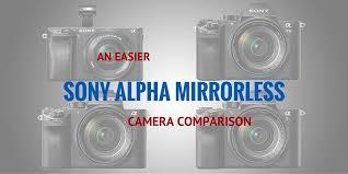 Sony Alpha Comparison Chart An Easier Sony Alpha Mirrorless Camera Comparison