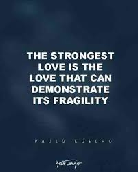 Love And Strength Quotes Impressive 48 Powerful Inspirational Quotes That Prove Vulnerability Makes Us