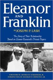 eleanor and franklin  the story of their relationship  based on    eleanor and franklin  the story of their relationship  based on eleanor roosevelt    s private papers  joseph p  lash  franklin d  roosevelt jr