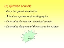 strategies in implementing chemistry writing tasks ppt   question carefully  sentence patterns of writing topics determine the relevant chemical content determine the genre of the essay to be written 20 mins