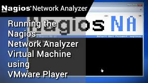 nagios network analyzer nagios network analyzer how to running the virtual machine using