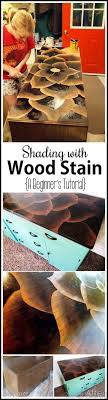 Wood Stain Painting Techniques Best 25 Stain Furniture Ideas On Pinterest Staining Wood