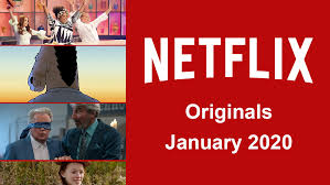 Netflix Originals Coming to Netflix in January 2020 - What