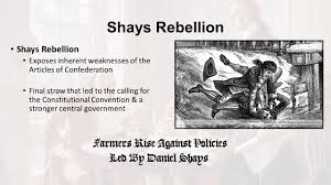 establishing a new nation ppt video online  5 shays rebellion shays rebellion