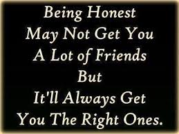 Honesty And Friendship Quotes. QuotesGram