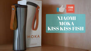 <b>ТЕРМОКРУЖКА XIAOMI</b> MOKA KISS <b>KISS FISH</b> - YouTube