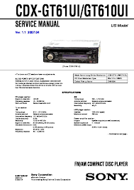 sony cdx gt610ui, cdx gt61ui service manual free download I Need A Sony Cdx Gt610ui Wiring Diagram cdx gt610ui, cdx gt61ui service manual Sony Cdx Gt540ui Manual