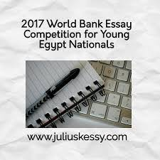 enter world bank youth essay competition for ian students in association the economic research forum erf the world bank is satisfied to report the second round of the youth essay competition