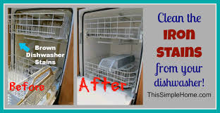 How To Clean A Dishwasher This Simple Home How To Clean Brown Dishwasher Stains The Easy Way