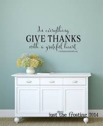 in everything give thanks wall decal 1 thessalonians 5 18 vinyl wall decal scripture vinyl wall decal christian vinyl lettering on christian vinyl wall art quotes with 58 best k k images on pinterest vinyl decals blessed and lord