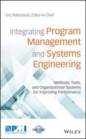 <b>Integrating Program</b> Management and Systems Engineering ...