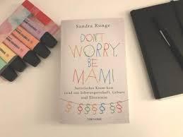 Rezension Dont Worry Be Mami Sandra Runge Smart Mama Mamaskind