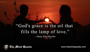God's Grace Quotes Custom Henry Ward Beecher Quotes On God And Love Themindquotes