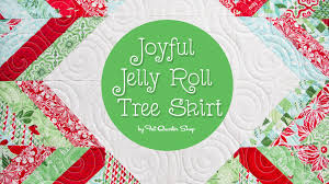 Joyful Jelly Roll Tree Skirt - Fat Quarter Shop - YouTube &  Adamdwight.com