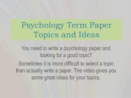 psychology term paper topics psychology