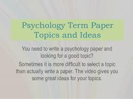 psychology term paper topics psychology