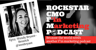 Rockstar CMO FM #14 - Meet Wendy Bryant-Beswick, visit the Green Room and  have a cocktail - Rockstar CMO