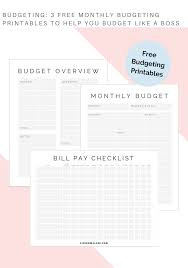 free budget 3 free monthly budgeting printables to help you budget like a boss