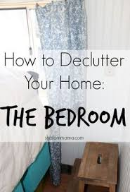 organize bedroom learn how to declutter your home the bedroom if your bedroom feels more like