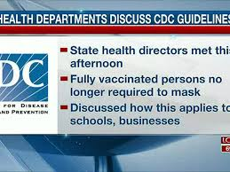 The guidelines are an incentive to get vaccinated. E Dodjg5otpj M