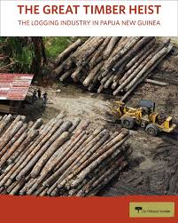 The Great Timber Heist The Logging Industry In Papua New Guinea