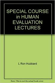 Chart Of Human Evaluation Special Course In Human Evaluation L Ron Hubbard