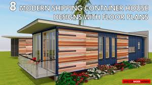 container house plans. Perfect House Best 8 MODERN Shipping Container HOUSE DESIGNS With FLOOR PLANS By  ShelterMode On House Plans Y