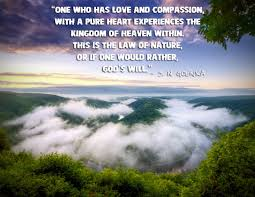 Beautiful Quotes About Nature And God Best of Seven Quotes By S N Goenka On Compassion And Meditation Vipassana