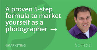 a proven 5 step marketing formula for you as a photographer