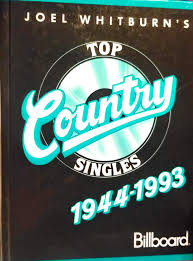Joel Whitburns Top Country Singles 1944 1993 Compiled