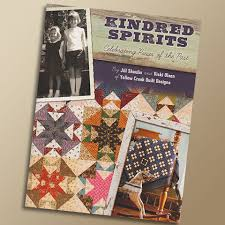 Kindred Spirits | Yellow Creek Quilt Designs & Kindred Spirits. Kindred Spirits Book Adamdwight.com