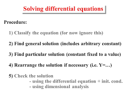 solving diffeial equations procedure 1 classify the equation for now ignore this