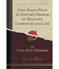 essays to copy types essays types and kinds of essays college copy essays from an editor s drawer on religion literature and copy essays from an editor