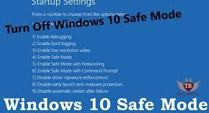 windows 10 safe mode how to turn off windows 10 safe mode 2019 exit safe mode