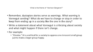 literary analysis essay analyze the way in which the dystopian  what is the theme of harrison bergeron remember dystopian stories serve as warnings