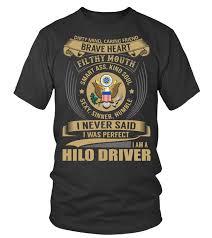 Hilo Driver Never Said I Was Perfect T Shirt Teezily
