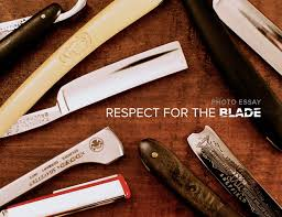 grooming archives • page of • gear patrol photo essay respect for the blade