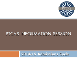 ptcas information session ppt video online  ptcas information session