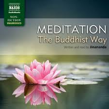 essay on meditation meditation the buddhist way unabridged naxos  essay on meditation