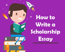 how to write a scholarship essay blog how to write a scholarship essay