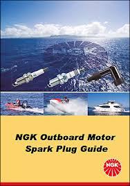 Yamaha Spark Plug Chart Ngk Outboard Motor Spark Plug Guide