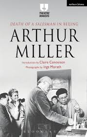 death of a sman in beijing theatre makers arthur miller see larger image