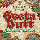 Bollywood Classics: Geeta Dutt, Vol. 1 [Original Soundtrack]