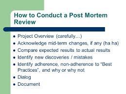 Post Mortem Review Process Ppt Video Online Download
