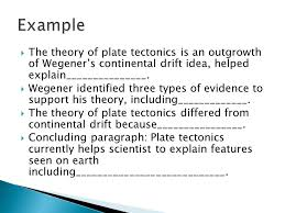 unit model essay questions framed paragraph  a good topic  the theory of plate tectonics is an outgrowth of wegener s continental drift idea helped
