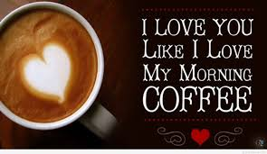 good morning coffee love quotes. Delighful Quotes On Good Morning Coffee Love Quotes R