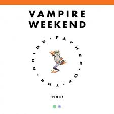 <b>Vampire Weekend Father</b> of the Bride Tour | the Mann.