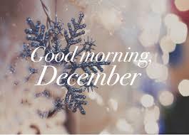 Good Morning December Quotes Best of Good Morning December