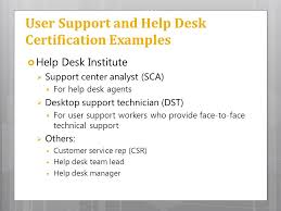 user support and help desk certification examples